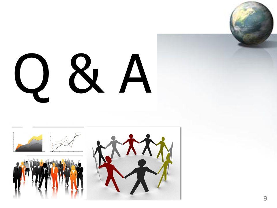 9 Q & A