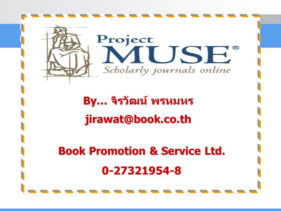 Project MUSE เป็นฐานข้อมูลวารสารอิเล็กทรอนิกส์ทางด้านมนุษยศาสตร์ และสังคมศาสตร์ เช่น literature and criticism, history, the visual and performing arts, cultural studies, education, political science และอื่นๆ จากวารสารมากกว่า 300 รายชื่อ  ให้ข้อมูลย้อนหลังตั้งแต่ปี 1993 - ปัจจุบัน  ประกอบด้วยรายละเอียดทางบรรณานุกรม สาระสังเขปและ เอกสารฉบับเต็มในรูปแบบ HTML และ PDF  จากสำนักพิมพ์ชั้นนำมากกว่า 60 แห่ง เช่น The Johns Hopkins University Press, Oxford University Press, Blackwell Publishing, The MIT Press