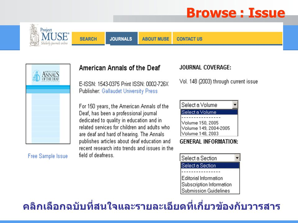 Browse : Issue คลิกเลือกฉบับที่สนใจและรายละเอียดที่เกี่ยวข้องกับวารสาร