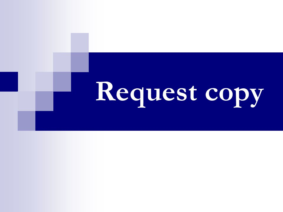 Request copy