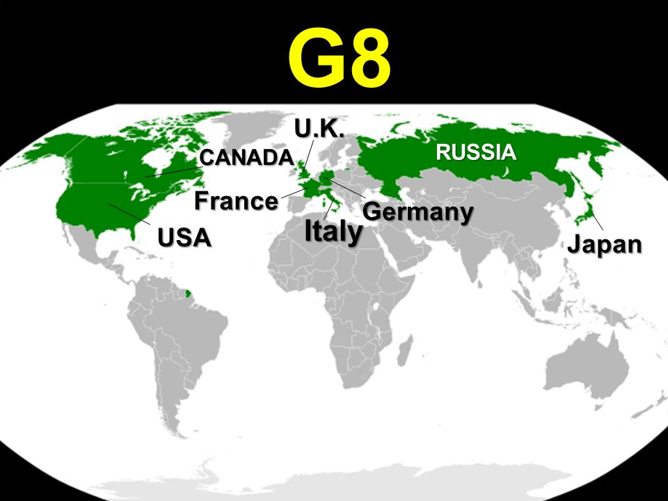 G8 USA CANADA RUSSIA France U.K. Italy Germany Japan