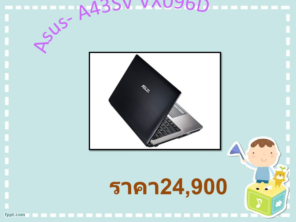 CPU ( ซีพียู ) : Intel Core i7 Memory ( หน่วยความจำ ) : -2 GB DDR3 Hard Disk Drive ( ฮาร์ดดิสก์ ) : -640 GB 5400 RPM Graphics ( กราฟฟิก ) : -nVidia GeForce GT 540M (1 GB GDDR3) Display ( จอแสดงผล ) : -14 inch Optical Disc Drive ( ไดรฟ์ ) : -DVD Writer (Dual Layer Support) Port & Interface ( อุปกรณ์การเชื่อต่อ ) : -USB 2.0 (3) -D-Sub/VGA -HDMI -Card Reader 4 in 1 card reader -Wireless Lan WiFi 802.11 b/g/n -Bluetooth -LAN Camera ( กล้อง ) : -0.3 M Pixel CMOS camera Battery ( แบตเตอรี่ ) : -Li-ion 6 Cells Battery Weight ( น้ำหนัก ): -2.40 Kg.