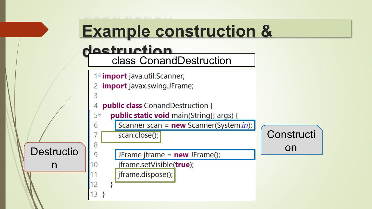 class ConandDestruction Constructi on Destructio n