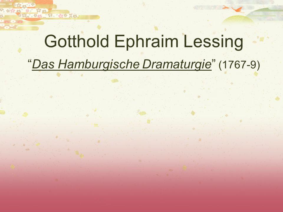 "Gotthold Ephraim Lessing ""Das Hamburgische Dramaturgie"" (1767-9)"