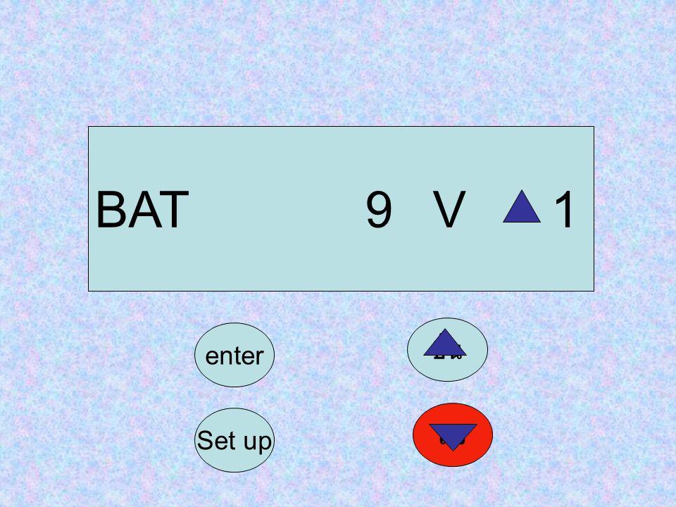 BAT9V 1 Set up ลง enter ขึ้น