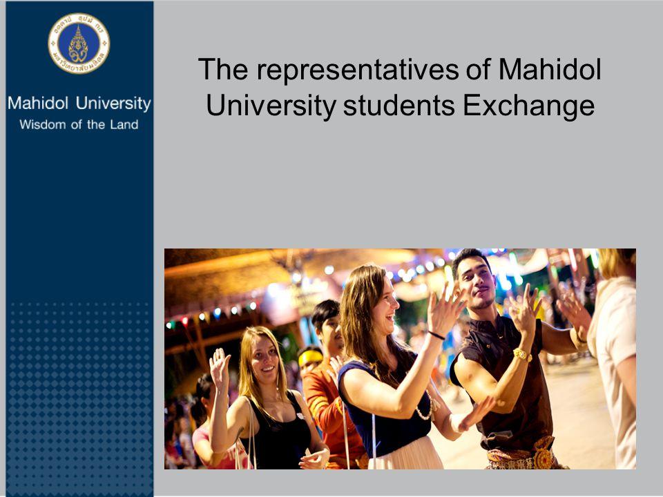 The representatives of Mahidol University students Exchange