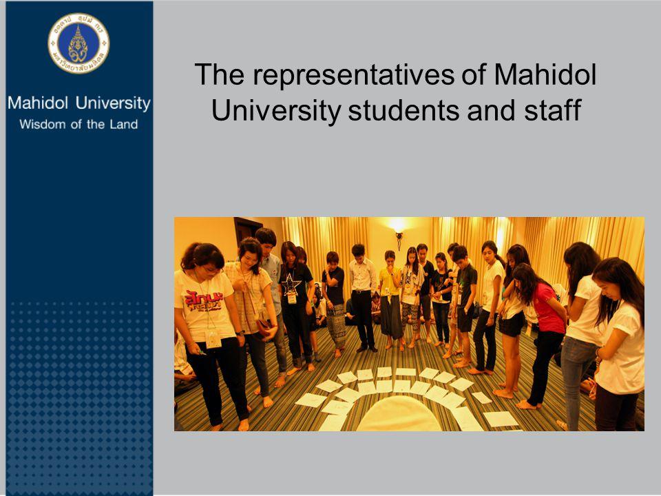 The representatives of Mahidol University students and staff