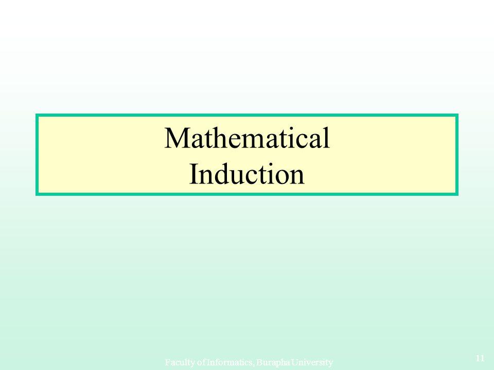Faculty of Informatics, Burapha University 10 Nested Summations ตัวอย่าง จงหาค่าผลรวมต่อไปนี้ ตัวอย่าง จงหาค่าผลรวมต่อไปนี้ ตัวอย่าง : ตัวอย่าง :