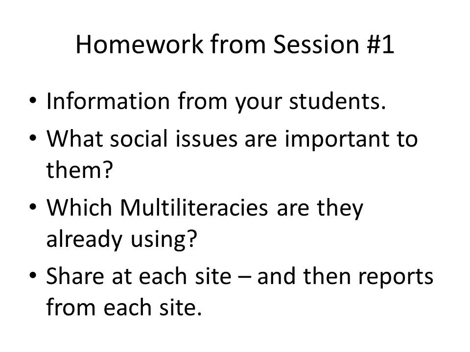 Homework from Session #1 Information from your students.