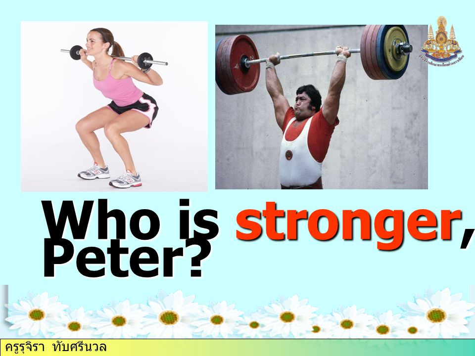 Who is stronger, Anna or Peter