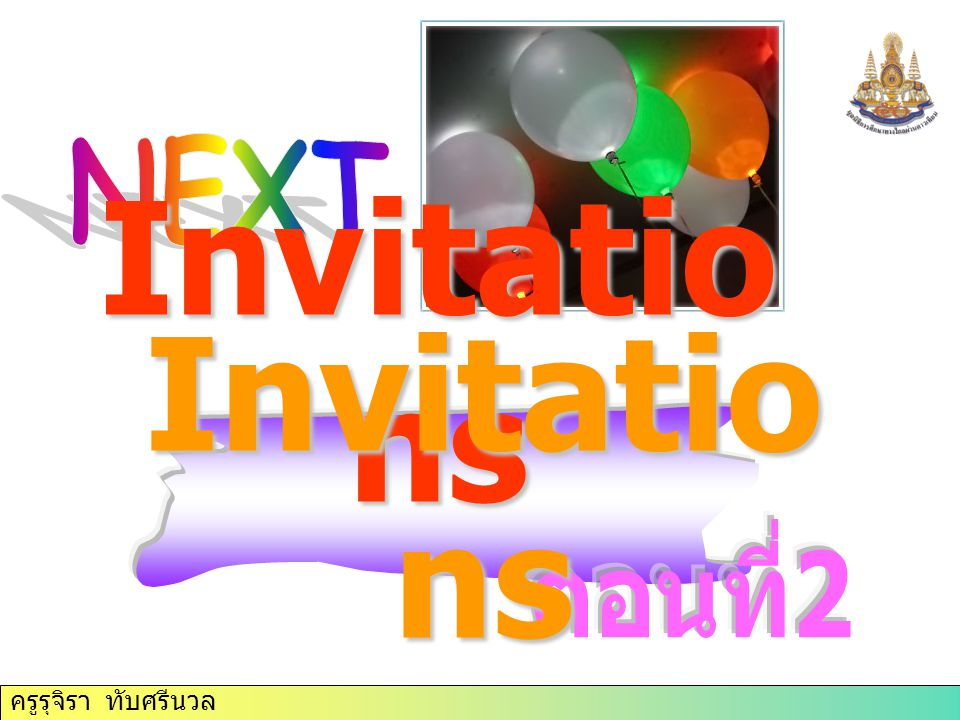 Invitatio ns Invitatio ns