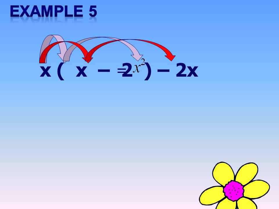 x ( x – 2 ) = – 2x