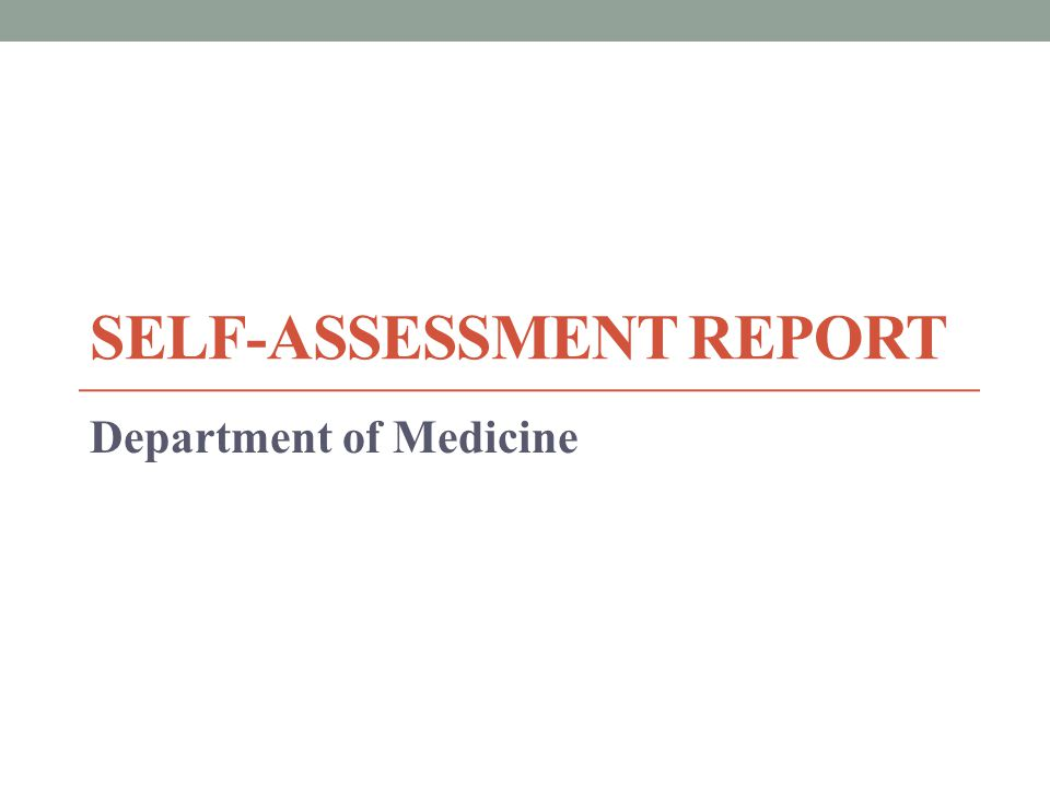 SELF-ASSESSMENT REPORT Department of Medicine