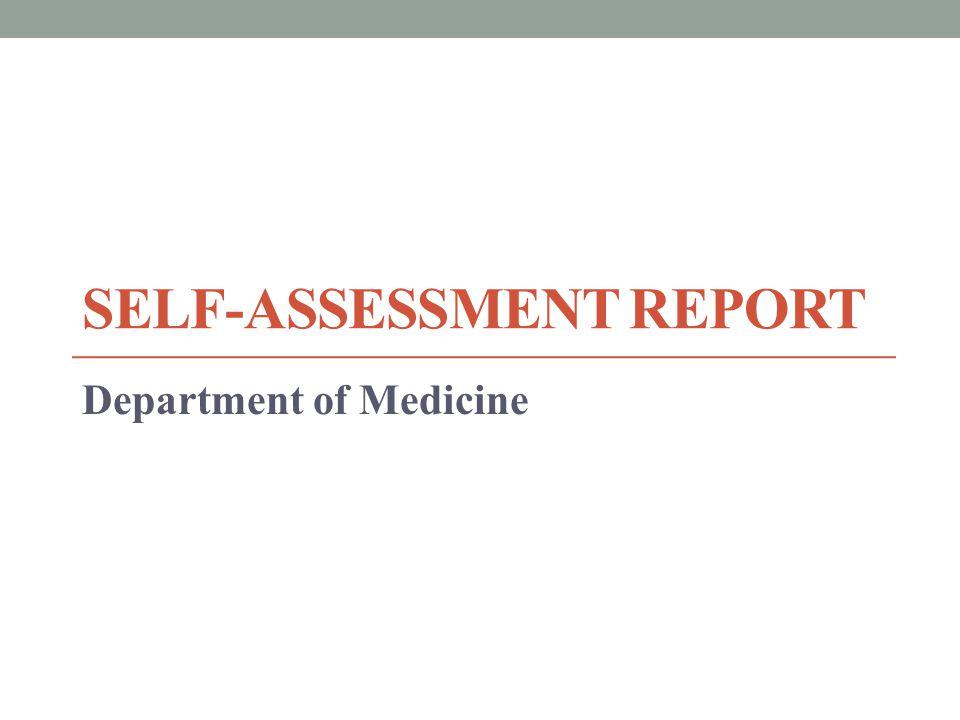 SELF-ASSESSMENT REPORT Department of Medicine