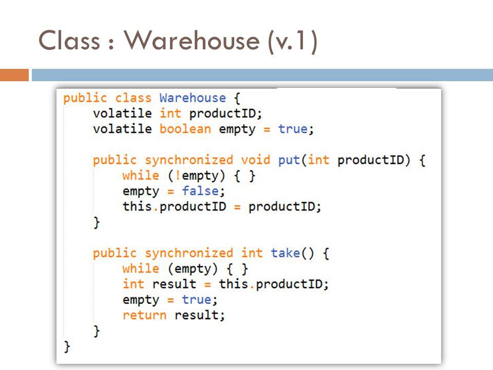 Class : Warehouse (v.1)