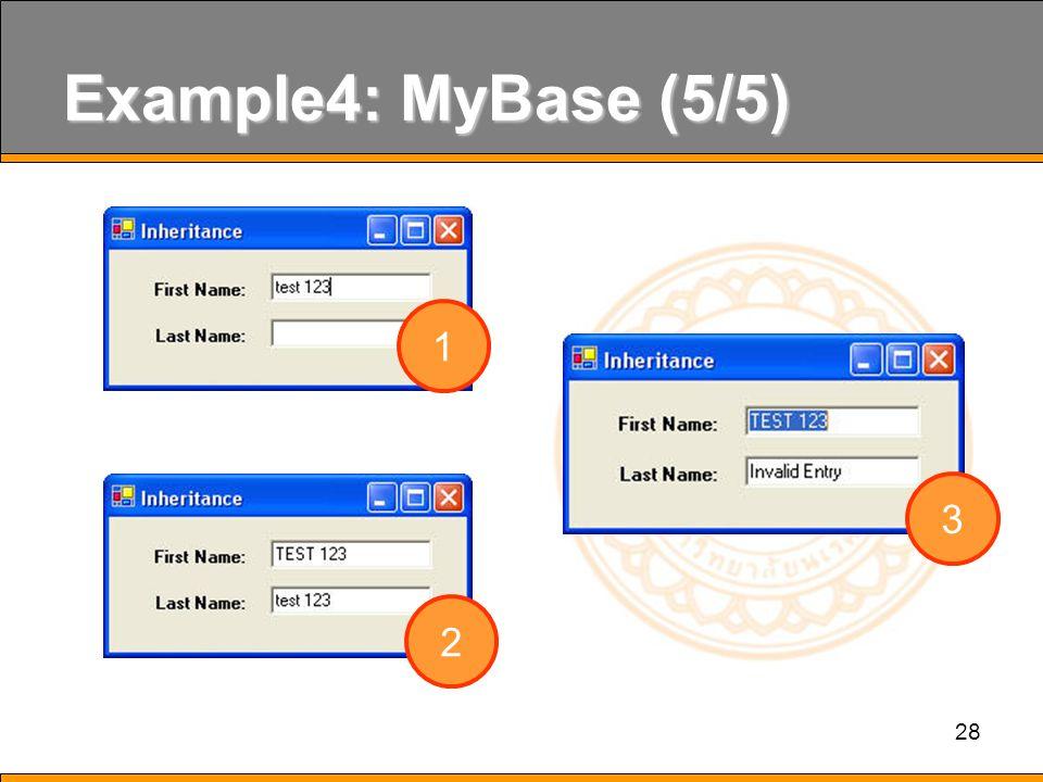 28 Example4: MyBase (5/5) 1 2 3