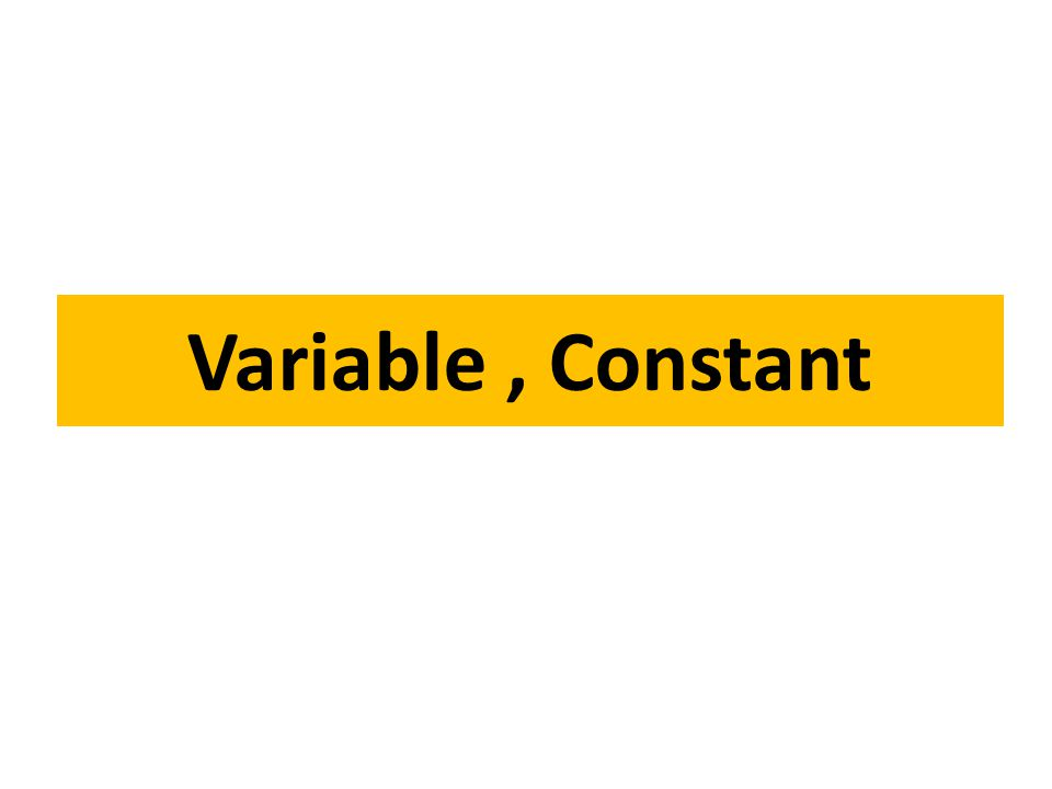 Variable, Constant
