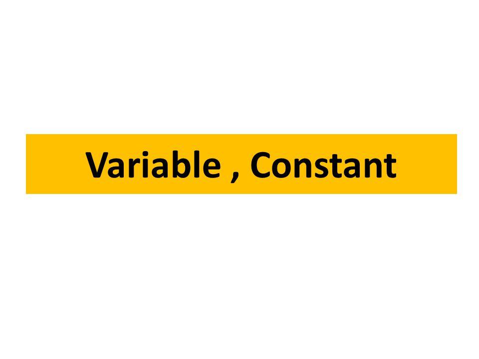 Variable คือชื่อที่ตั้งขึ้นมาเพื่อจองพื้นที่ใน หน่วยความจำสำหรับ พักข้อมูล