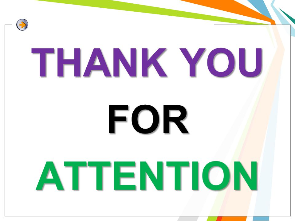 THANK YOU FORATTENTION