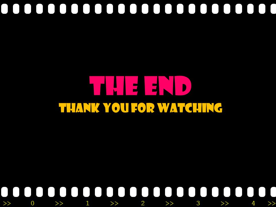 >>0 >>1 >> 2 >> 3 >> 4 >> THE END Thank you for watching