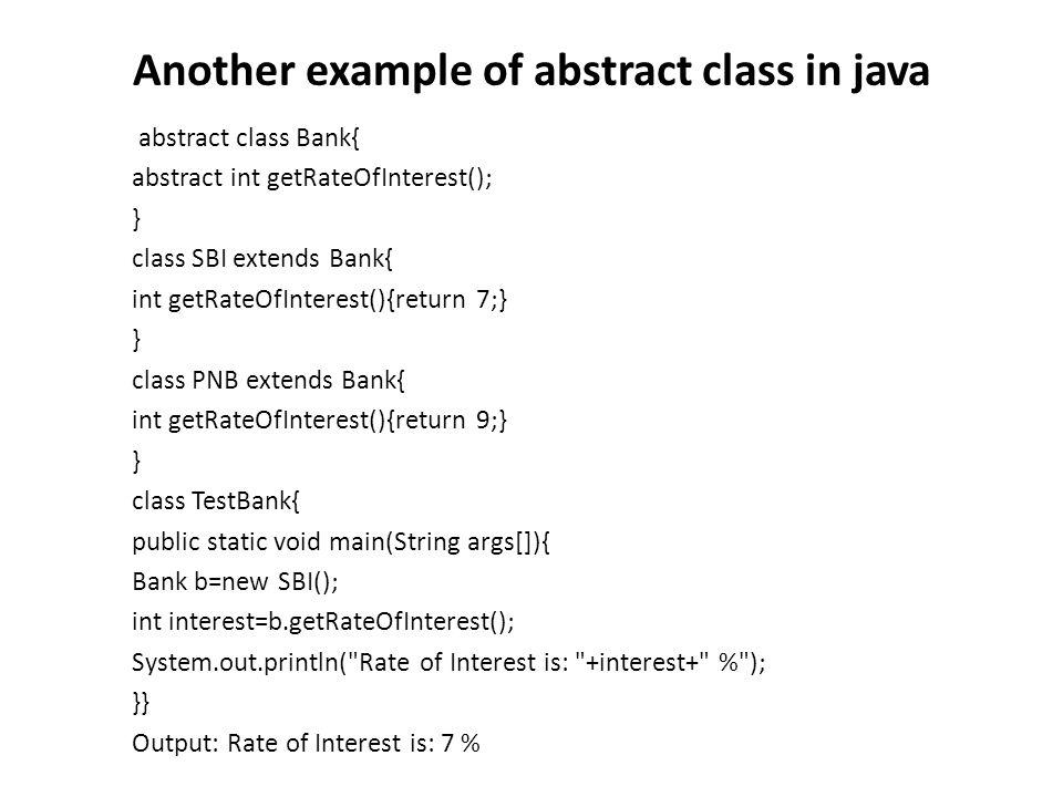 Abstract class having constructor, data member, methods etc.