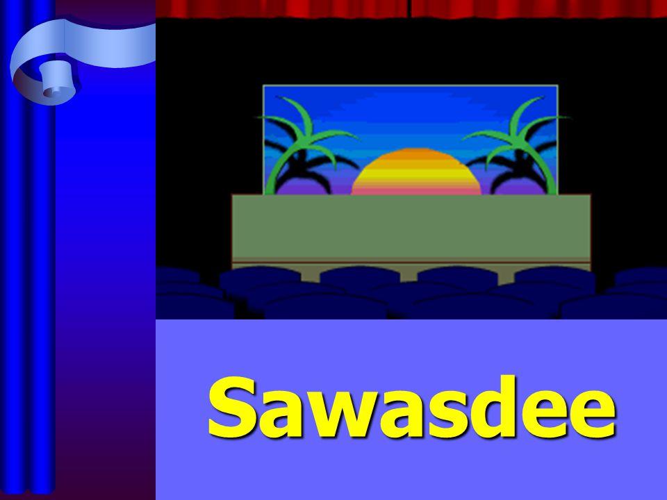 Sawasdee Sawasdee