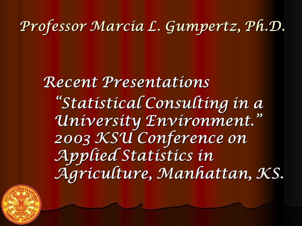 Professor Marcia L.Gumpertz, Ph.D. Publications Giesbrecht FG and Gumpertz ML.