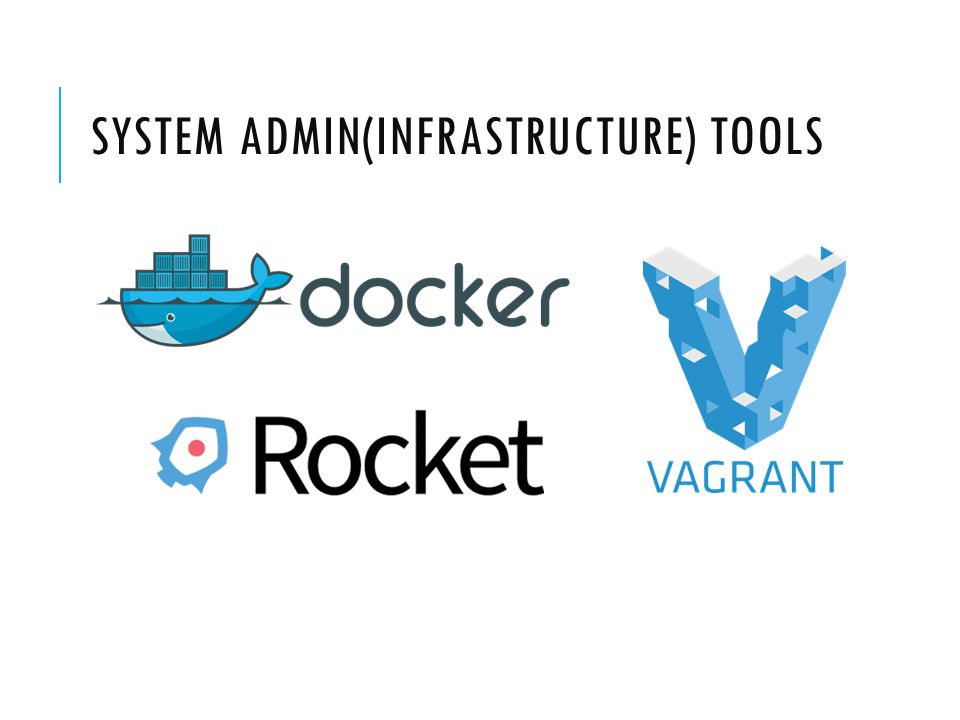 SYSTEM ADMIN(INFRASTRUCTURE) TOOLS