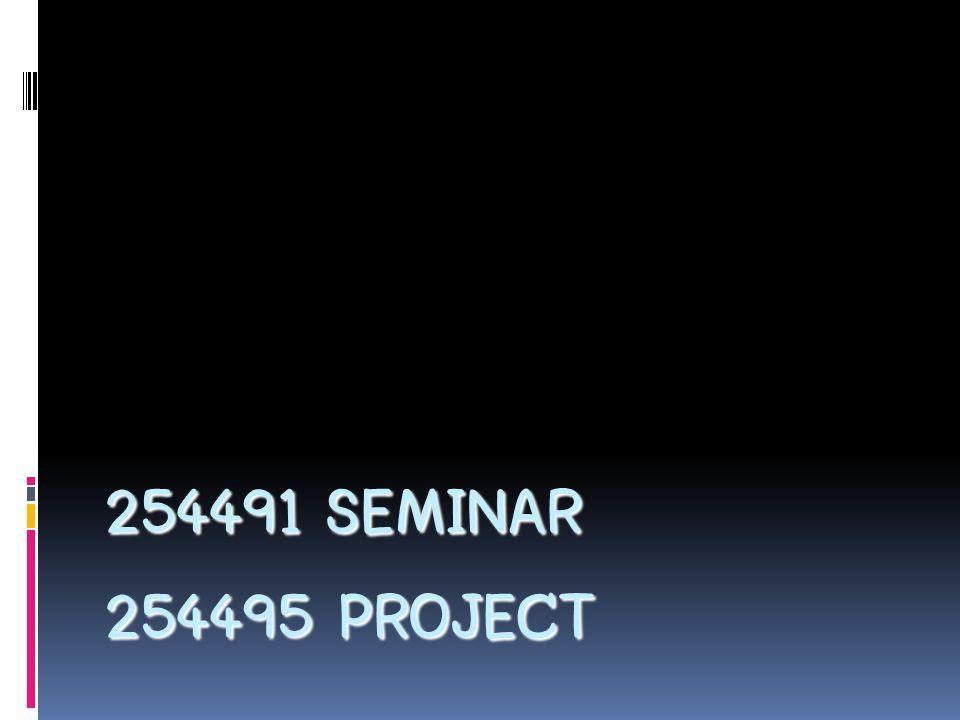 วัตถุประสงค์  เพื่อให้นิสิตได้ศึกษาหัวข้อต่างๆ ที่น่าสนใจใน สาขาวิทยาการคอมพิวเตอร์  254491 Seminar - ปี 3 เทอม 2  ค้นคว้าหาข้อมูลสำหรับใช้ในการทำ project  254495 Project - ปี 4 เทอม 1  เขียนโปรแกรม, ทำการทดลอง