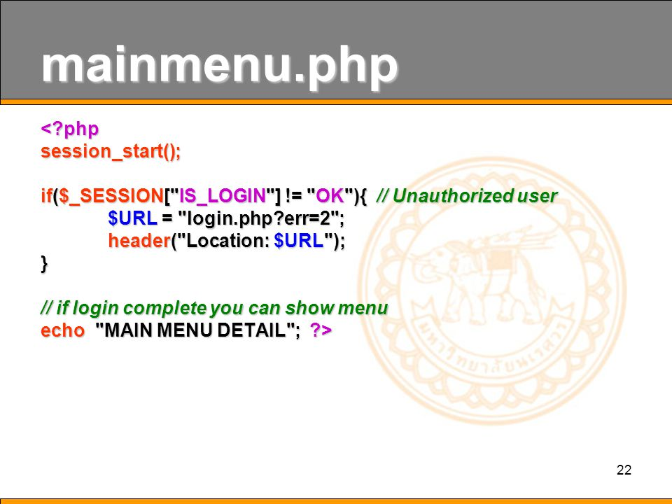 22 mainmenu.php <?phpsession_start(); if($_SESSION[