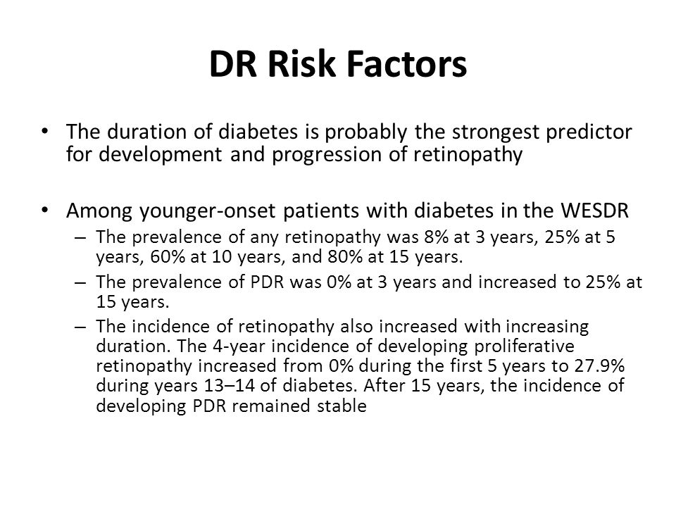 9 DR prevention Decrease DR 50%-75% Tight FBS control Decrease DR 1/3Tight BP control Decrease CSMELipid control