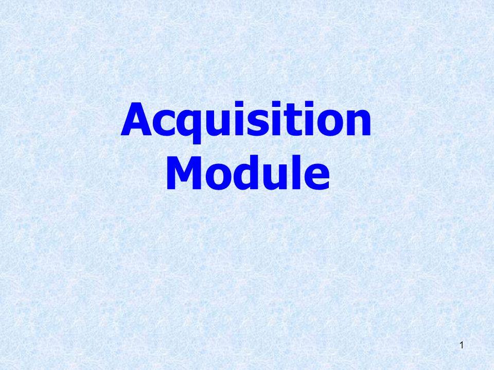 1 Acquisition Module