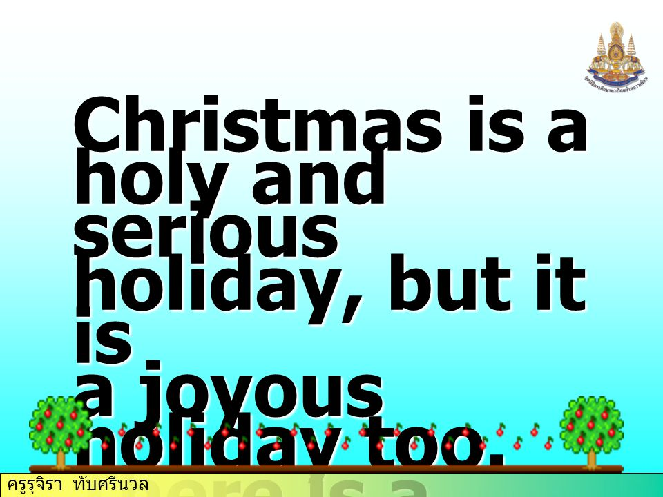 ครูรุจิรา ทับศรีนวล JINGLE BELLS **Jingle bells, Jingle bells, Jingle all the way.