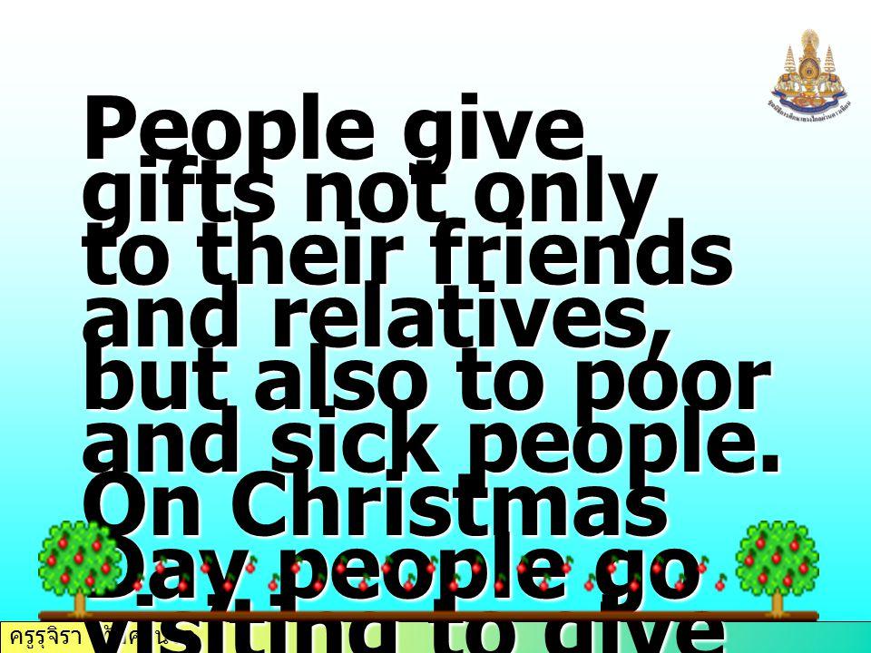 ครูรุจิรา ทับศรีนวล Jingle bells, Jingle bells, Jingle all the way.