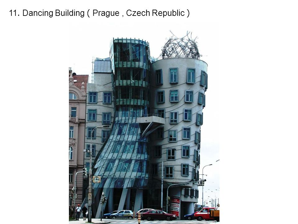 11. Dancing Building ( Prague, Czech Republic )