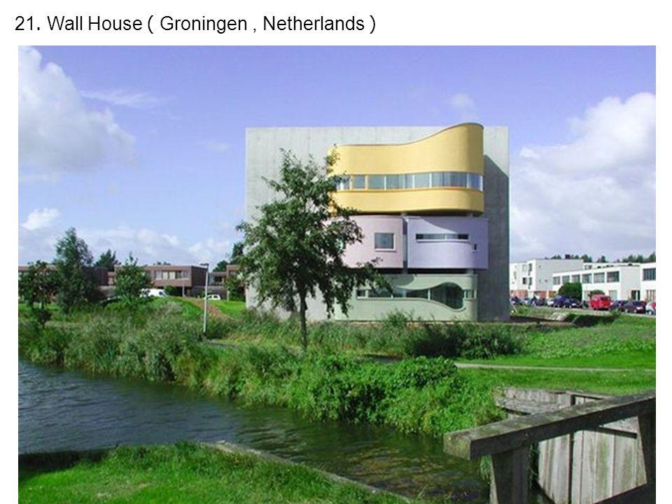 21. Wall House ( Groningen, Netherlands )