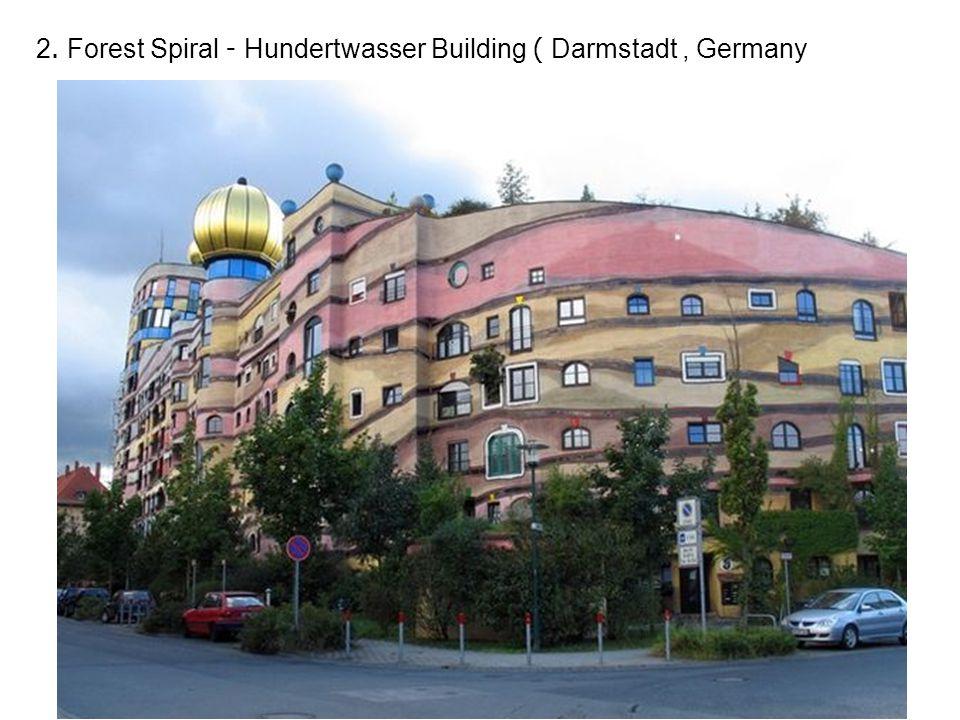 2. Forest Spiral - Hundertwasser Building ( Darmstadt, Germany
