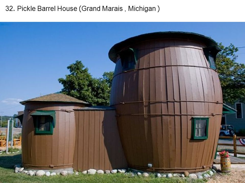 32. Pickle Barrel House (Grand Marais, Michigan )