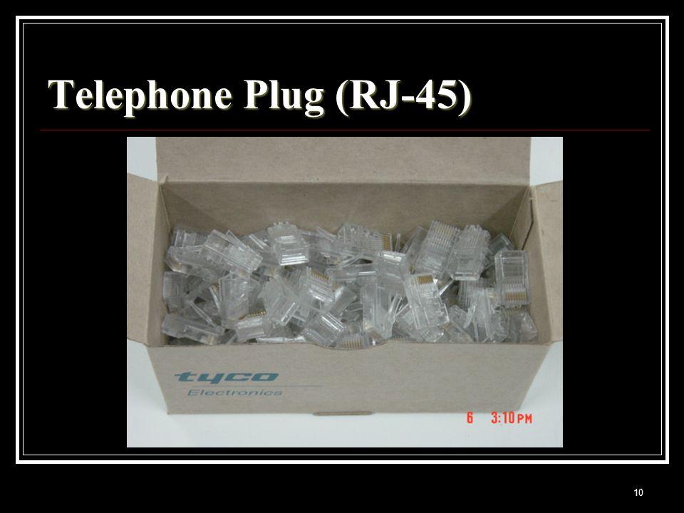 10 Telephone Plug (RJ-45)