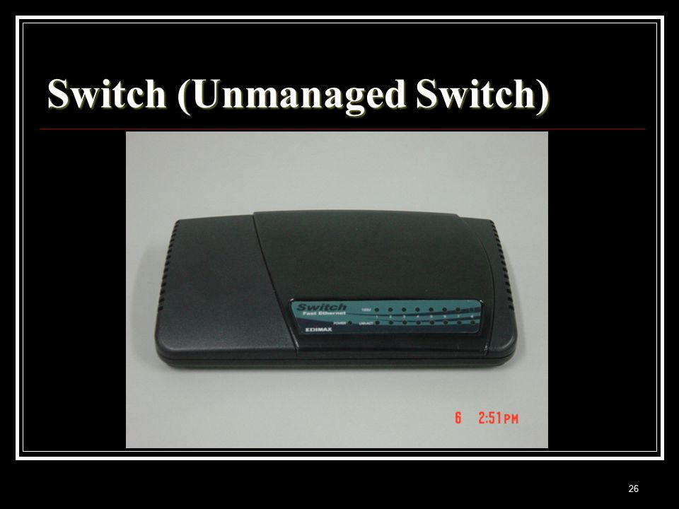26 Switch (Unmanaged Switch)
