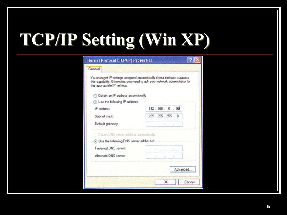 36 TCP/IP Setting (Win XP)