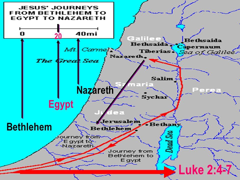 Bethlehem Egypt Nazareth Luke 2:4-7 20