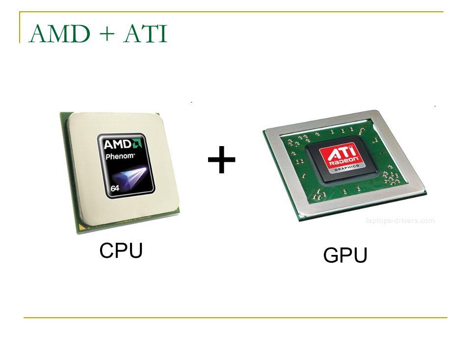 AMD + ATI + GPU CPU