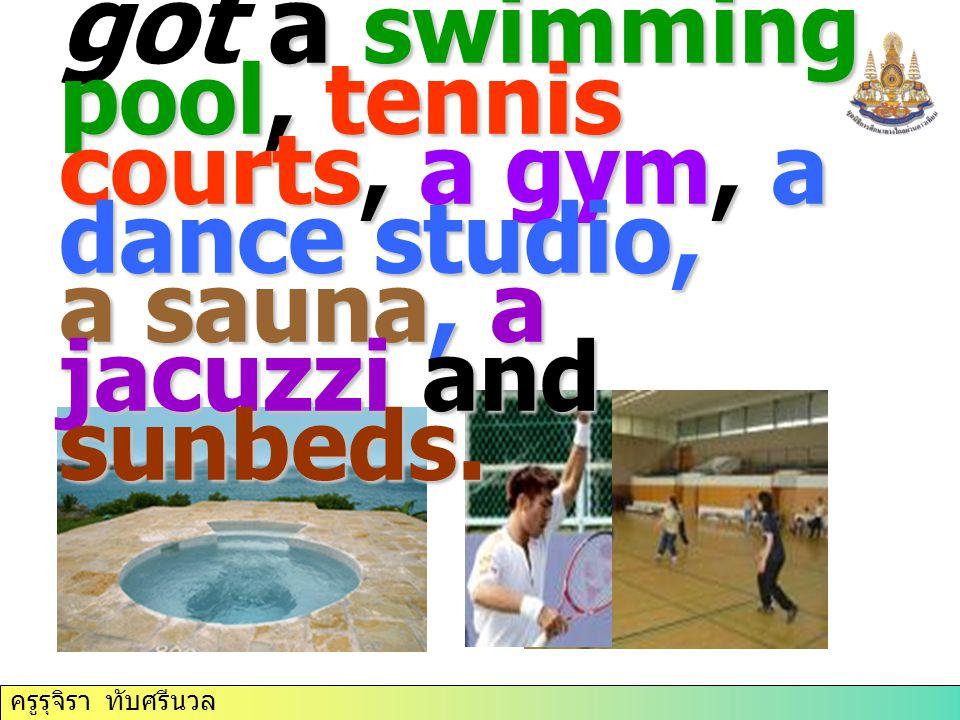 ครูรุจิรา ทับศรีนวล The club a swimming pool, tennis courts, a gym, a dance studio, a sauna, a jacuzzi and sunbeds. The club has got a swimming pool,