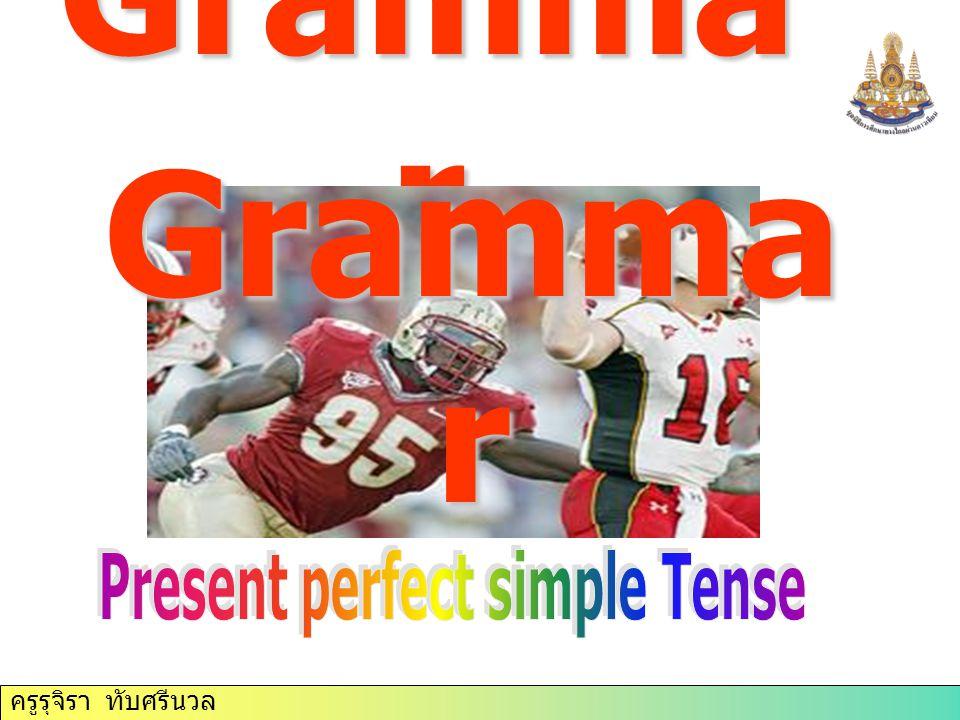 ครูรุจิรา ทับศรีนวล Gramma r Gramma r