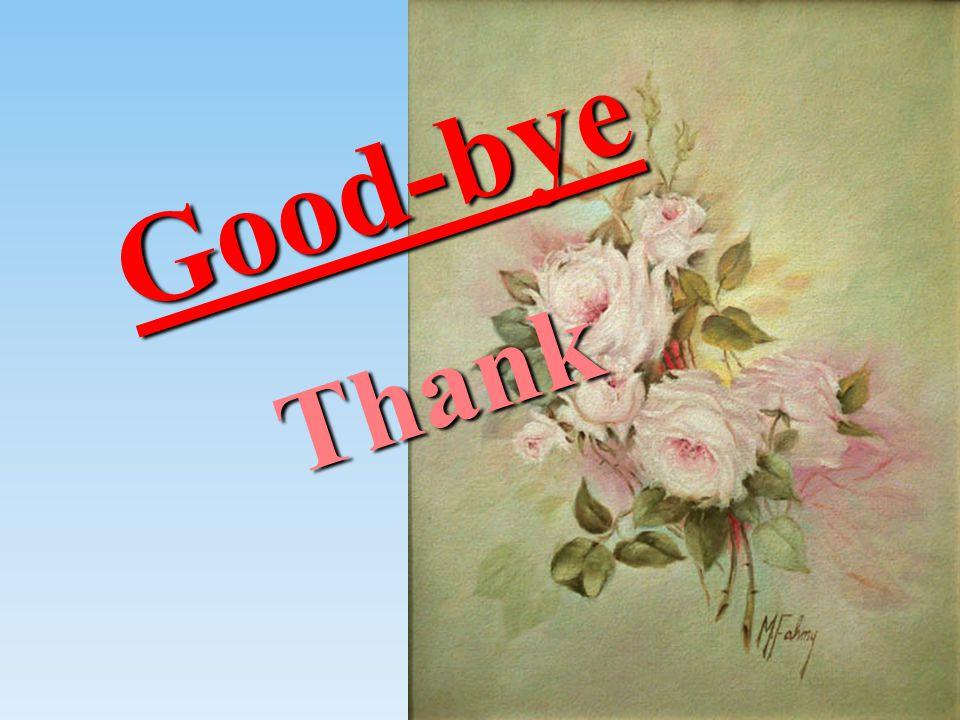 Good-byeThank