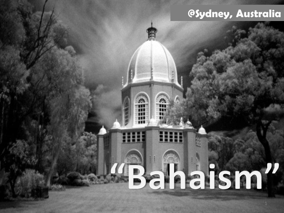 ศาสนาบาไฮ ศาสนาแห่ง สันติภาพ และภราดรภา พ 1 @Sydney, Australia