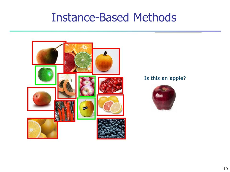 Instance-Based Methods 10