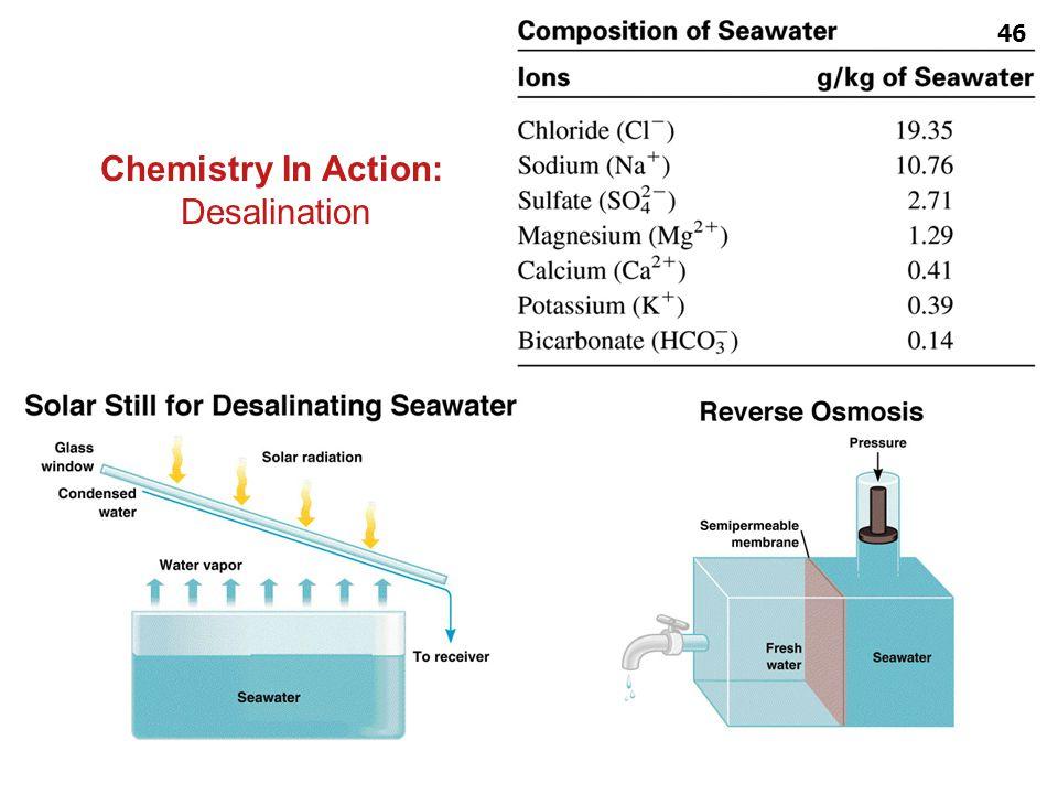 Colligative properties ผู้สอน : อ. ศราวุทธ แสงอุไร Chemistry In Action: Desalination 46