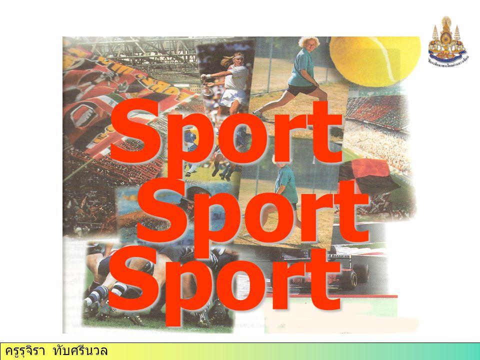Communi cation การอ่านเรื่อง เกี่ยวกับกีฬา Reporting events